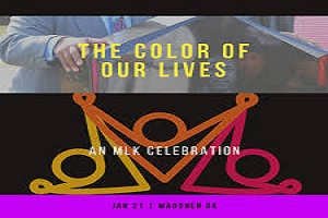 MLK Celebration - The Color of Our Lives